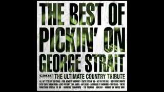 Amarillo by Morning - The Best of Pickin' On George Strait - Pickin' On Series