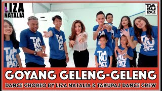 GOYANG GELENG GELENG - BACK TO THE BEAT BACK TO THE START   Liza Natalia   Feat. TAKUPAZ Dance Crew
