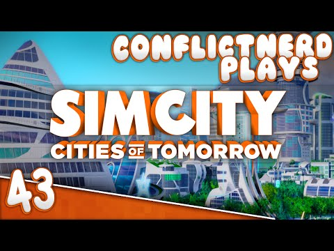 SimCity: Cities of Tomorrow - Playing In The Dirt [#43]