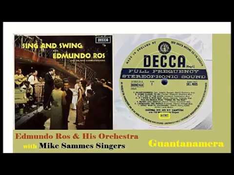 Edmundo Ros & His Orchestra & Mike Sammes Singers - Guantanamera