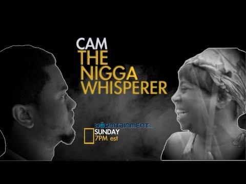 The Nigga Whisperer