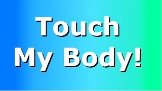 Touch my body challenge! | Lewis Smith