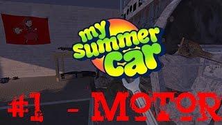 My summer car | Hra roku :-) 1# Stavba motoru [cz/sk]