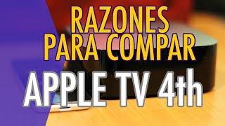 5 Motivos para comprar el nuevo Apple TV 4