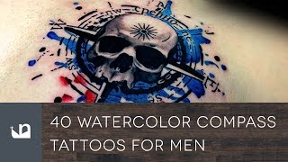 Video 40 Watercolor Compass Tattoos For Men download MP3, 3GP, MP4, WEBM, AVI, FLV Mei 2018