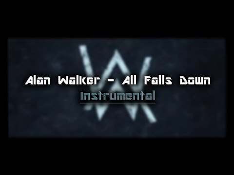 Alan Walker  All Falls Down Instrumental REMAKE