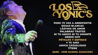 Los Yonic's - 10 Éxitos | QDEP.  José Manuel Zamacona