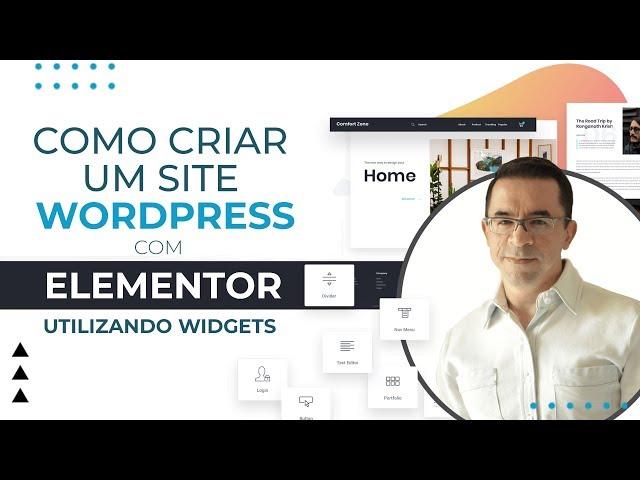 Como Criar Um Site Wordpress com Elementor (Utilizando Widgets)