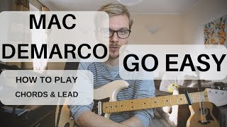 Mac DeMarco - Go Easy | Guitar Lesson | How To Play Chords & Lead