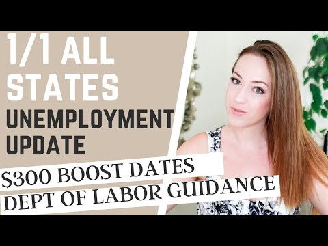 All States Unemployment Update $300 Boost Start Dates, Dept of Labor Guidance, Changes