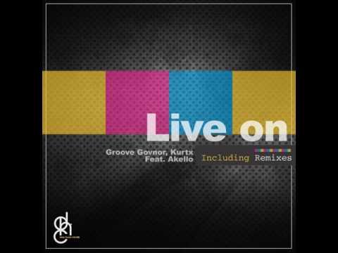Groove Govnor: Live On (feat. Akello Light) (Graham Deep Rem