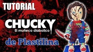 Tutorial Chucky (El muñeco diabolico) de Plastilina