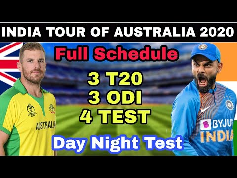 India Tour Australia 2020 Full Schedule 3 T20, 3 ODI, 4 Test Match Series And Day Night Test Match