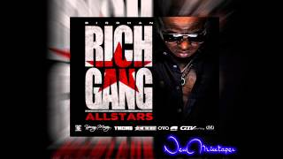 Detail ft. Birdman - A 100 Favors [Rich Gang All Stars Mixtape] NewMixxtaper