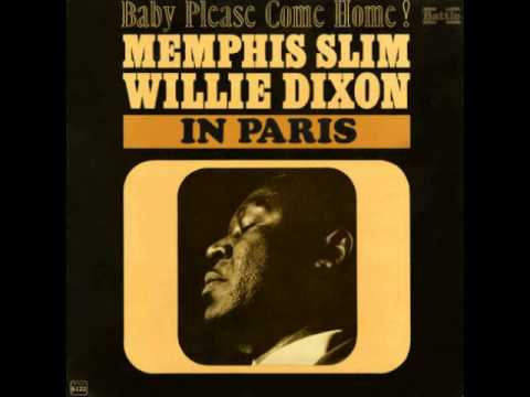 Memphis Slim and Willie Dixon-The way..