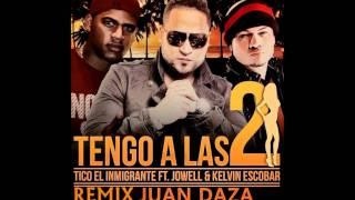 Juan Daza & Tico 'El Inmigrante' Ft. Jowell y Kelvim Escobar - Tengo a Las Dos REMIX Octubre