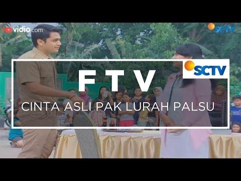 FTV SCTV - Cinta Asli Pak Lurah Palsu