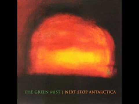 The Green Mist - Next Stop Antarctica (2007) - FULL ALBUM