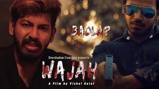 Wajah | A Suspense Thriller | Kapil Kalal | Best Short Film | OverShadow Creations