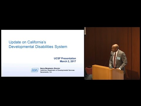 Update on California's Intellectual and Developmental Disabilities Systems and Services