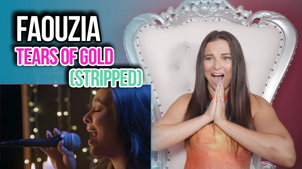 Vocal Coach Reacts to Faouzia - Tears of Gold (Stripped)