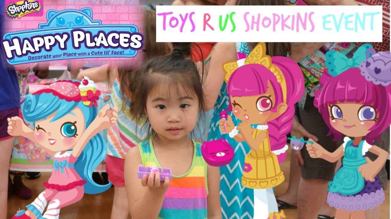 Shopkins Swap And Trade Event June 2017 At Toys R Us Happy