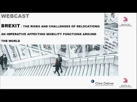 Santa Fe Relocation Services Webcast - Managing the Risks and Challenges of Brexit Relocations