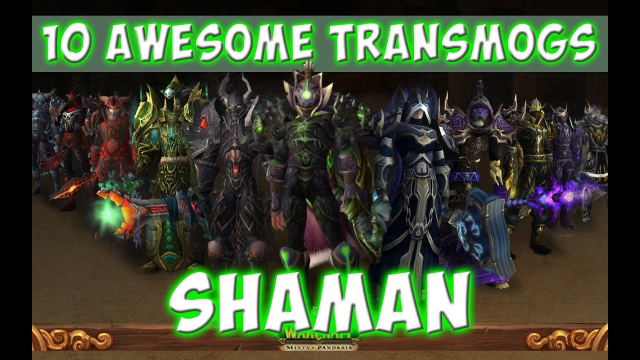 Exceptionnel 10 Awesome Shaman Transmog Sets (World of Warcraft) - YouTube TJ85