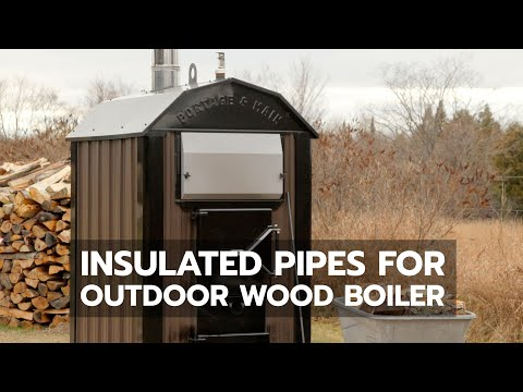 insulated-pipes-for-outdoor-wood-boiler