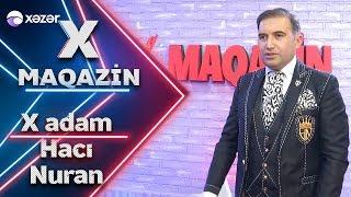 X Maqazin - Hacı Nuran İlə Səmimi Söhbət 25.01.2020