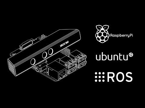 How to connect Kinect to Raspberry Pi 2 or 3 with ROS