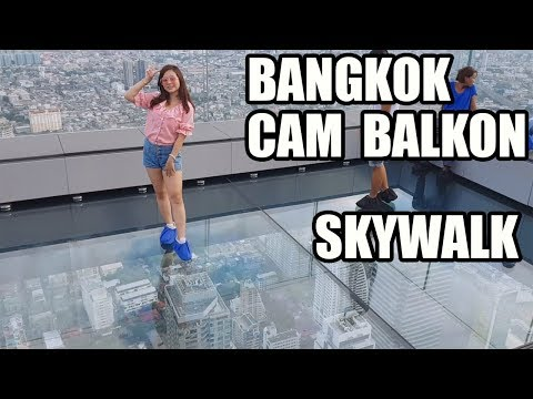Bangkok Cam Balkonda Yürüyüş (Skywalk King Power Mahanakhon)