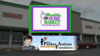 Healthy Home Market Commercial - Parker Autism Foundation