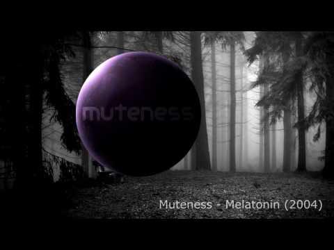 Muteness - Melatonin