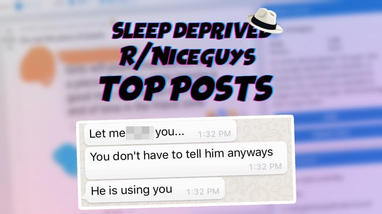 R/NiceGuys Top Post! Sleep Deprived Reddit!