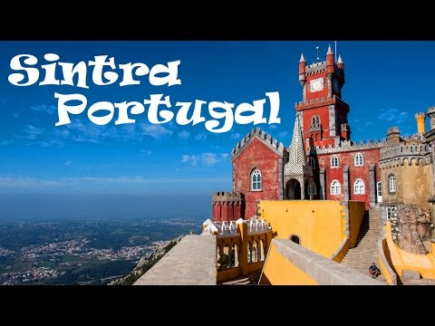 A Walking Tour of SINTRA: The Jewel of Portugal