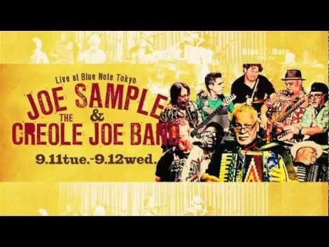 JOE SAMPLE & THE CREOLE JOE BAND : BLUE NOTE TOKYO 2012 trailer