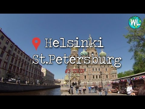 #3 TRIP: HELSINKI - ST. PETERSBURG | WanderLarust