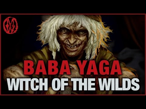Baba Yaga - Witch of the Wilds | Monsters of the Week