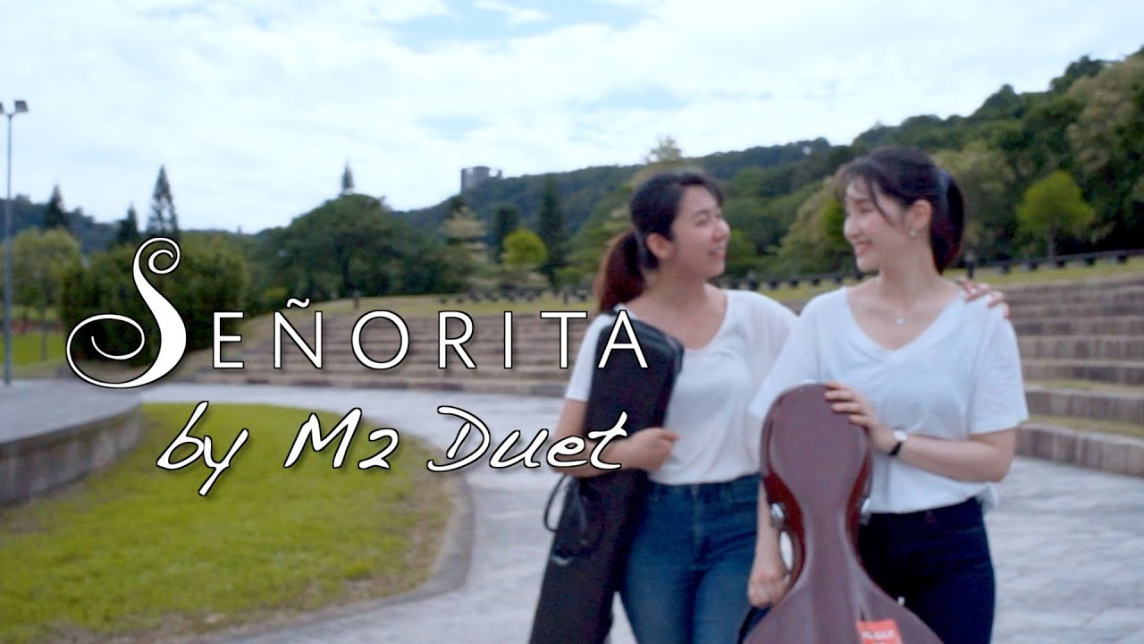 Señorita - Shawn Mendes, Camila Cabello   大提琴&二胡 (Cello&Erhu) Cover by M2 Duet
