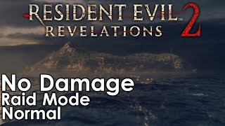 Resident Evil: Revelations 2 Raid Mode Walkthrough [Normal]