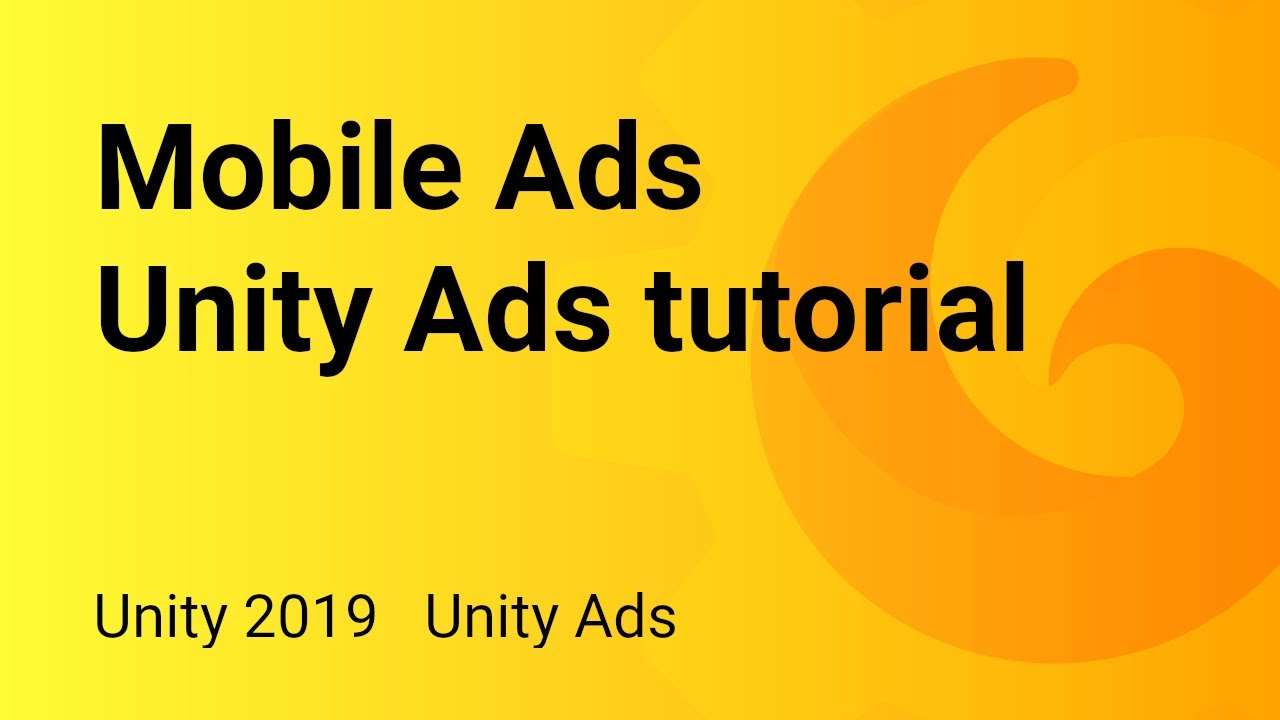 Mobile Ads - Simple way to integrate ads in your app - Unity