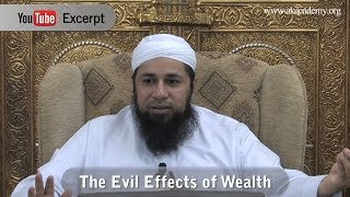 the evil effects of wealth shaykh riyadh ul haq