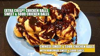 Sweet n Sour Chicken Balls - Extra Crispy Chicken - Chinese Restaurant Style Chicken