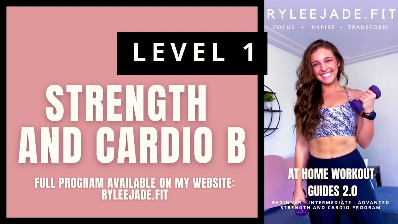 Level One Strength and Cardio B – AT HOME WORKOUT GUIDES 2.0 DEMOS