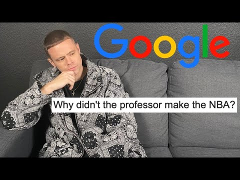 Why I'm Not In The NBA... Professor Answers Top Google Questions
