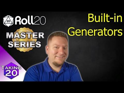 Roll20 Master Series - Create Built-in Generators