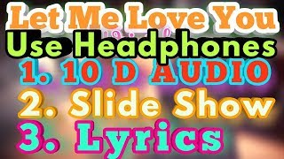 Let Me Love You Song -- ft. Justin Bieber With ( #10Daudio | Slide Show | #Lyrics) || Rr series