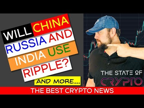 China Warns Against Crypto Speculation, Will China, Russia and India Use Ripple? Binance To Scale Up