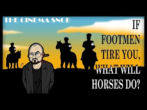 The Cinema Snob: IF FOOTMEN TIRE YOU WHAT WILL HORSES DO?